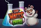 играть в автомат Dr Watts Up бесплатно