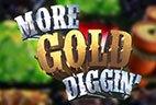 играть в автомат More Gold Diggin бесплатно