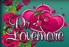 играть в автомат Dr Lovemore бесплатно